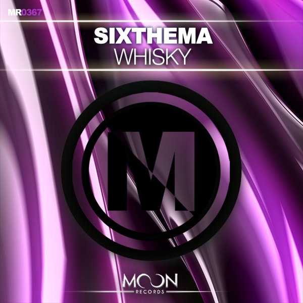 Sixthema - Whisky  (Original Mix)