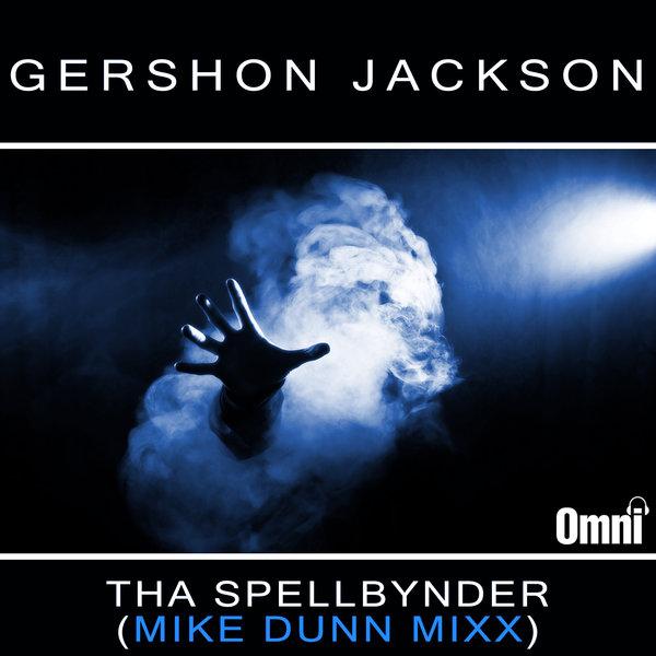 SpellBynder- Gershon Jackson(Mike Dunn Remix) 722244_large