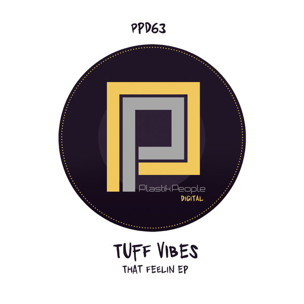 Tuff Vibes - The Feeling [Plastik People Digital]