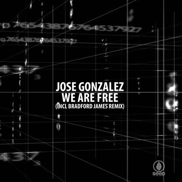 We Are Free - Jose Gonzalez 737541_large