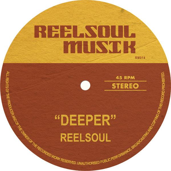 Reelsoul – Deeper [Reelsoul Musik]