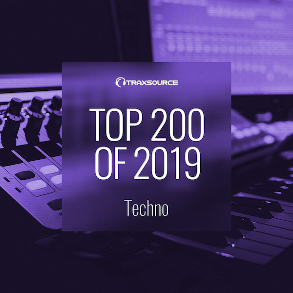 Traxsource Top 200 Techno of 2019
