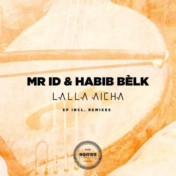 Mr. ID & Habib belk - Lala Aicha (Pastrana Remix)