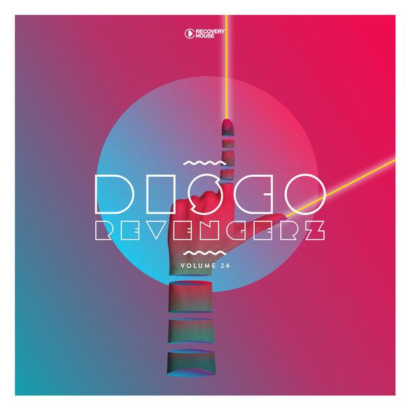 VA – Disco Revengerz, Vol. 24 [Recovery House]