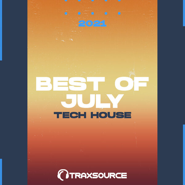 Traxsource Top 100 Tech House of July 2021