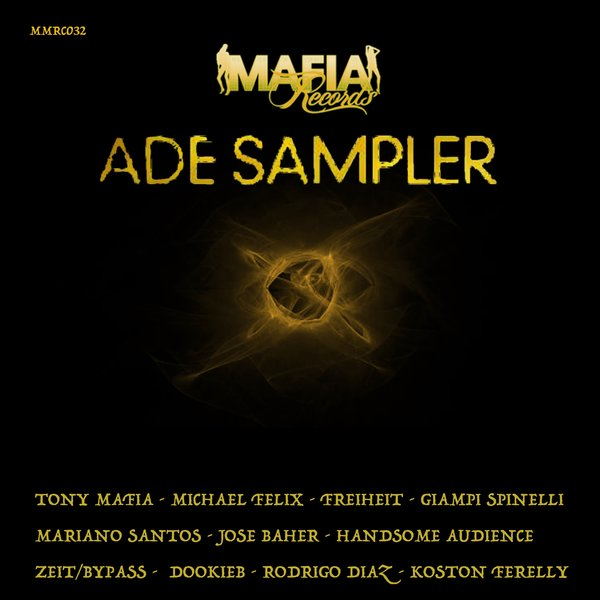 Michael Felix & Tony Mafia - ADE Sampler on Traxsource