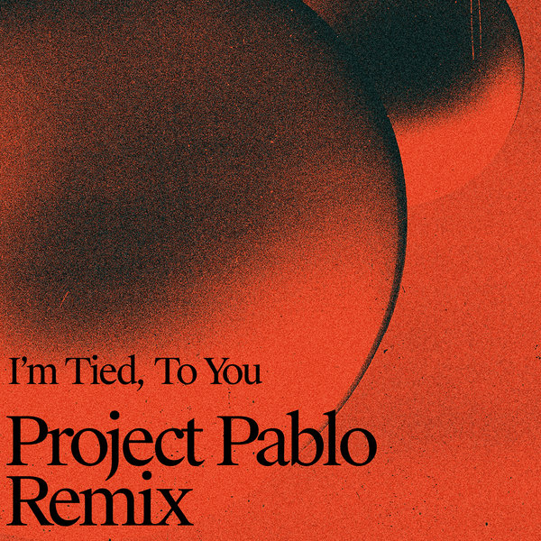Two People - I'm Tied, To You (Project Pablo Remix) on Traxsource