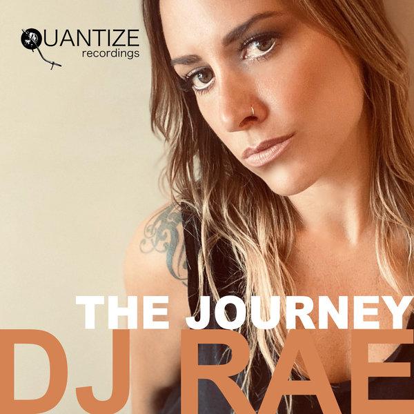 DJ Rae – The Journey [Quantize Recordings]