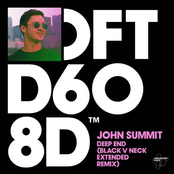 Black V Neck, John Summit – Deep End Remix [Defected]