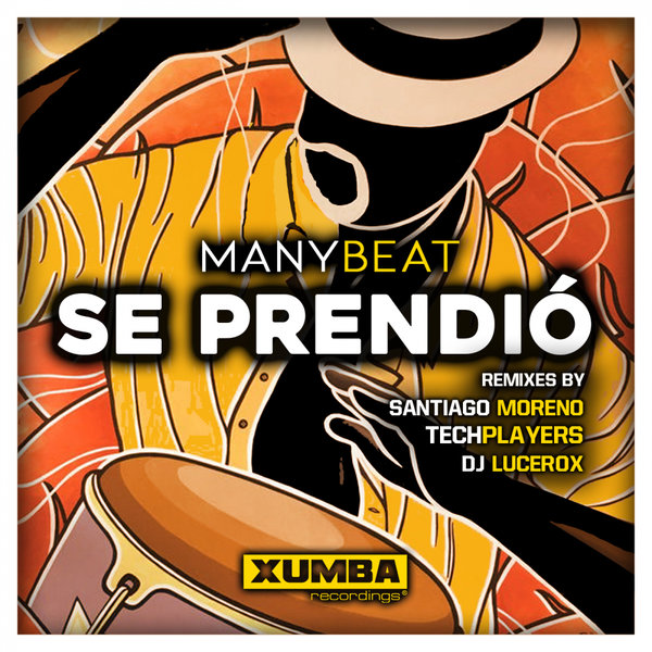 Manybeat – Se Prendio (Remixes) [Xumba Recordings]