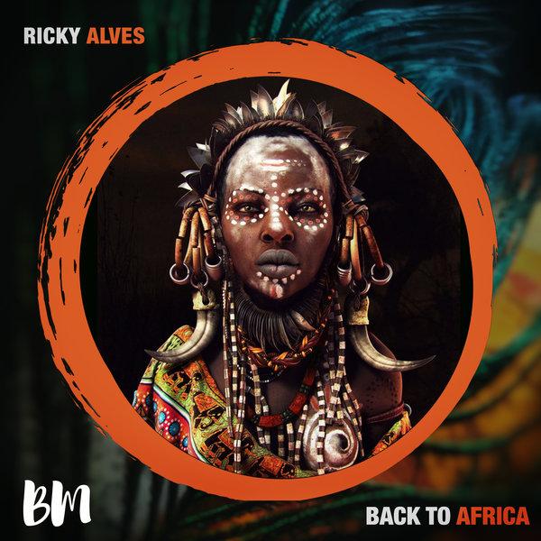 Ricky Alves - Back To Africa