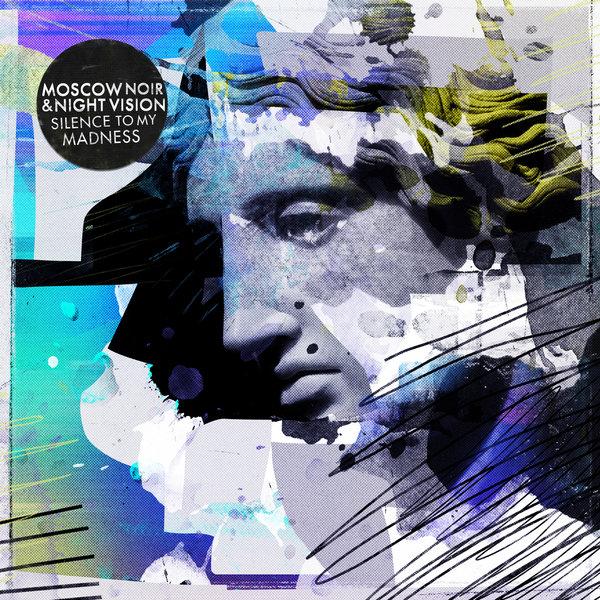 Moscow Noir & Night Vision - Come Undone (Original Mix)