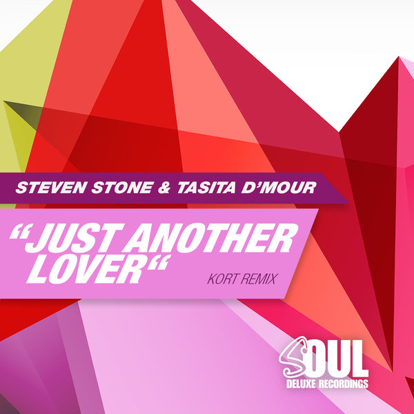 Steven Stone, Tasita D'mour – Just Another Lover [Soul Deluxe]