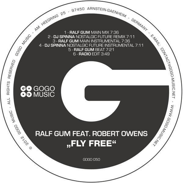 Ralf GUM feat  Robert Owens - Fly Free (Incl  DJ Spinna