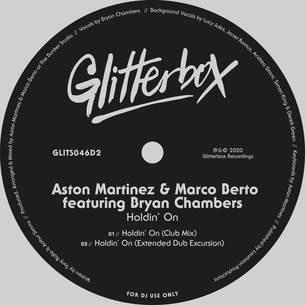 Aston Martinez & Marco Berto feat. Bryan Chambers – Holdin' On [Glitterbox Recordings]