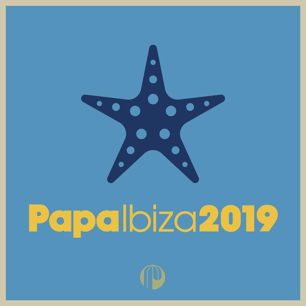 VA – Papa Ibiza 2019 [Papa Records]