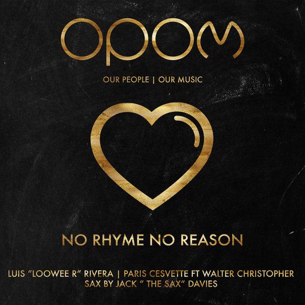 "Luis ""Loowee R"" Rivera, Paris Cesvette – No Rhyme No Reason [Our People – Our Music]"