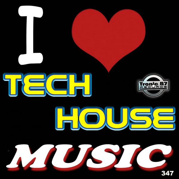 Various Artists I Love Tech House Music On Traxsource