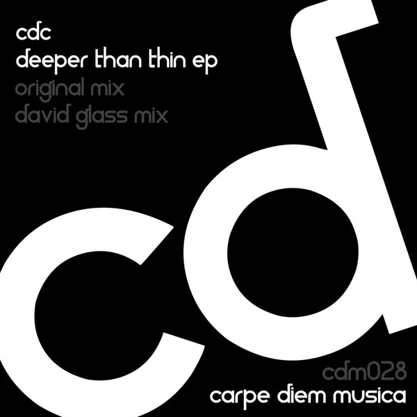 Cdc Carpe Diem Collective Deeper Than Thin Ep On Traxsource