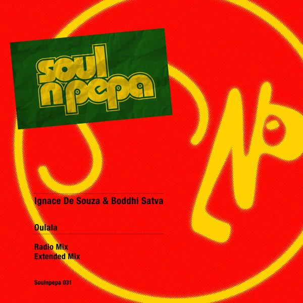 Boddhi Satva & Ignace De Souza – Oulala [Soul N Pepa]