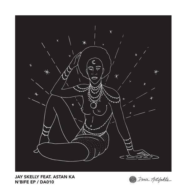 Jay Skelly Feat. Astan KA - N'Bife