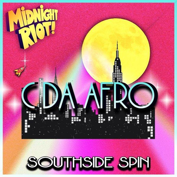 C. Da Afro – Southside Spin [MIDRIOTD263]