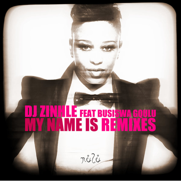 dj zinhle my name is instrumental