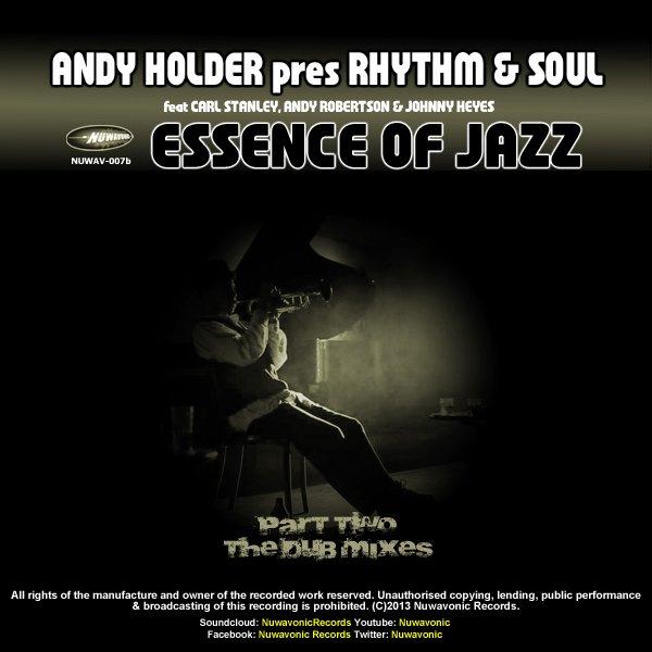 Andy Holder pres  Rhythm & Soul - Essence of Jazz (Part 2