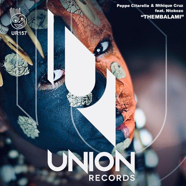 Peppe Citarella & Mthique Cruz Feat. Ntokozo - Thembalami (Original Vocal Mix)