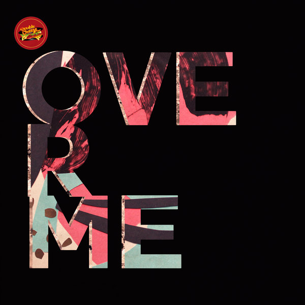 Din Jay – Over Me [Double Cheese Records]