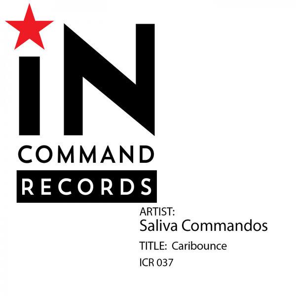 Saliva Commandos – Caribounce [IN:COMMAND Records]