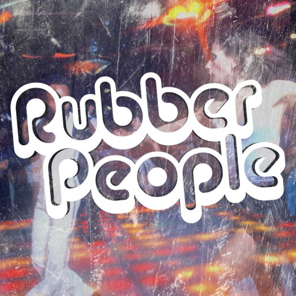 Rubber People - Rubber People