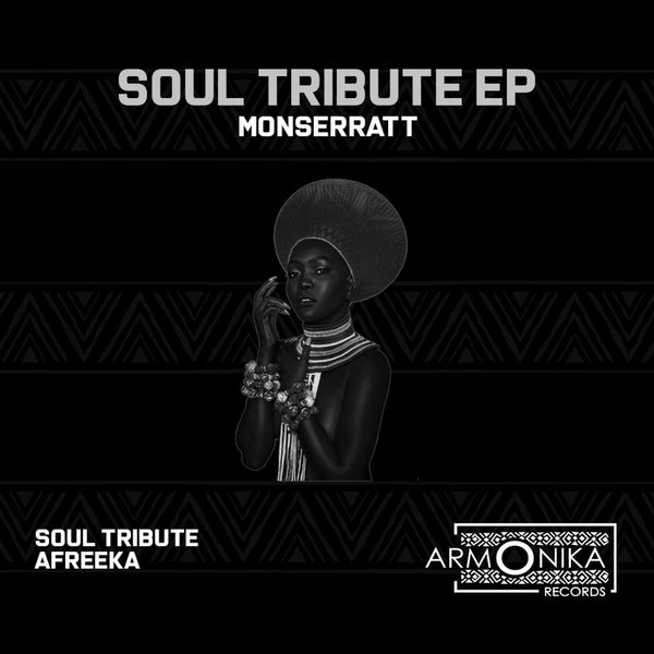 Monserratt – Soul Tribute [Armonika Records]