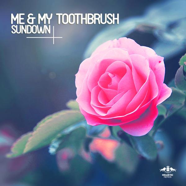 Me My Toothbrush Sundown On Traxsource