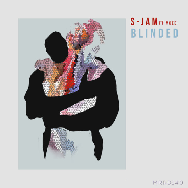 S-JAM feat. Mcee – Blinded [Multi-Racial Records]