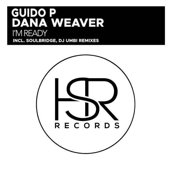Guido P – I'm Ready The Italian Remixes [HSR Records]