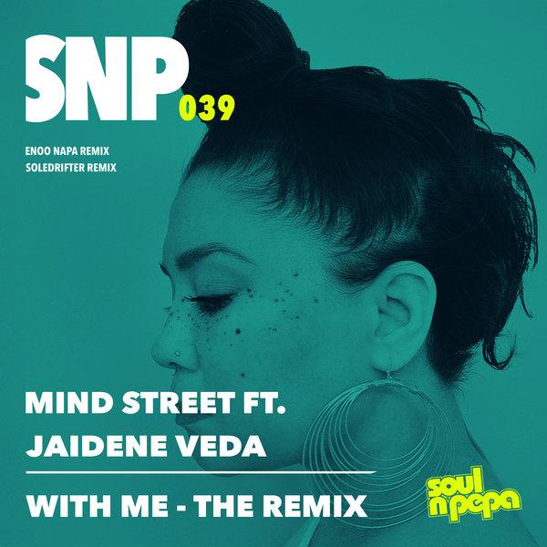 Mind Street Ft Jaidene Veda – With Me (The Remix) [Soul N Pepa]