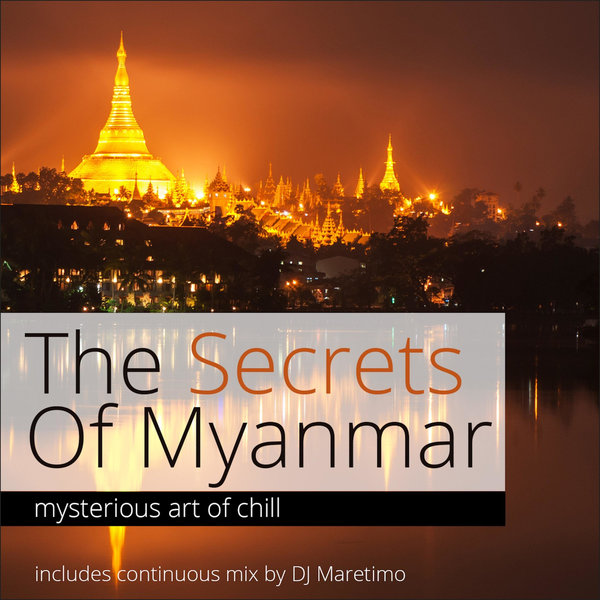 Various Artists - The Secrets of Myanmar, Vol  1