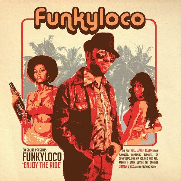 Funkyloco - Enjoy The Ride on Traxsource
