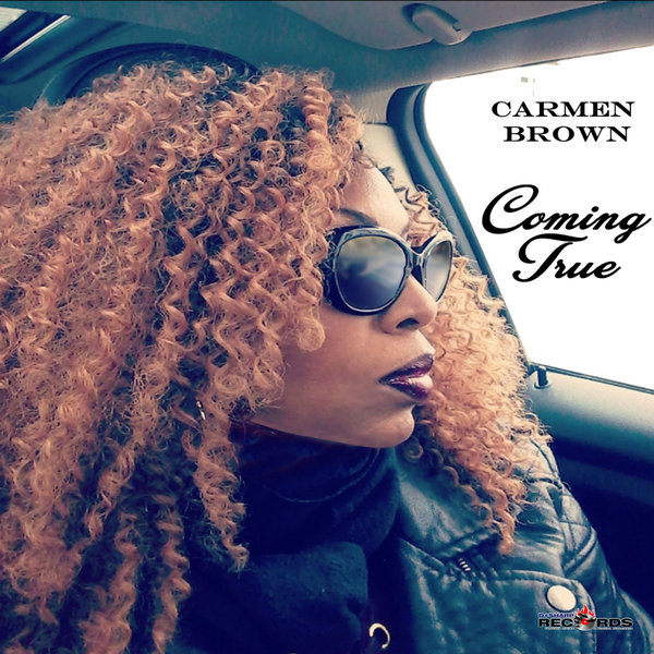Carmen Brown – Coming True [D#Sharp Records]