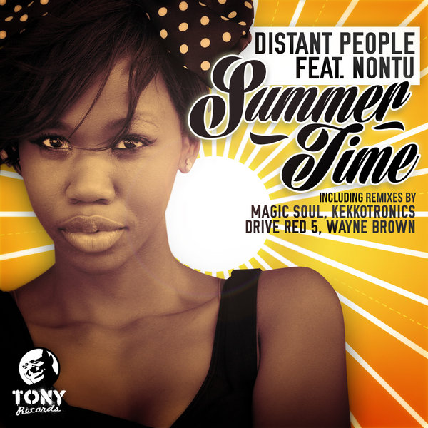 Distant People feat  Nontu - Summer Time (Incl  Magic Soul