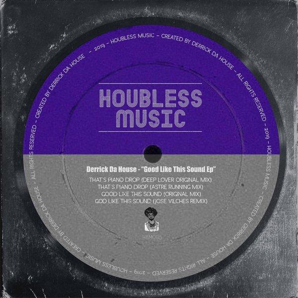 Derrick Da House - Good Like This Sound EP on Traxsource