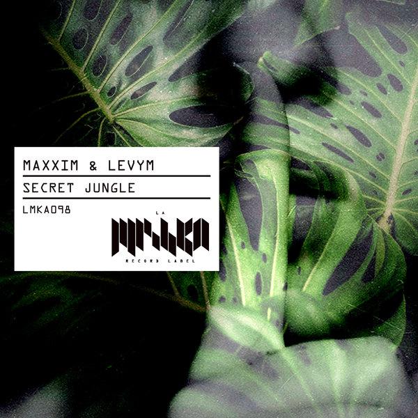 Maxxim, LevyM – Secret Jungle [La Mishka]