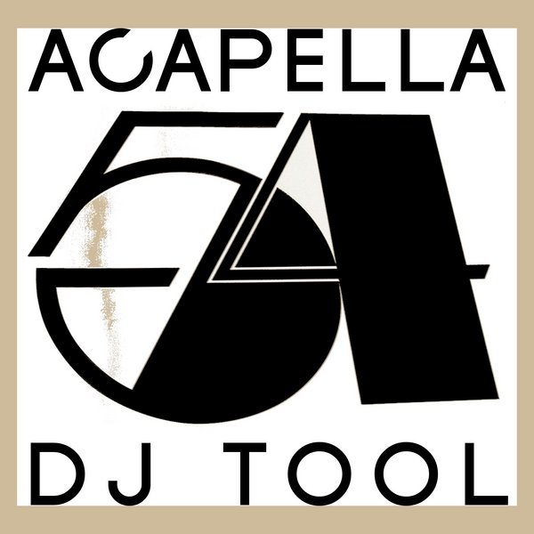 Acapella 54 - Special DJ Tools, Vol  2 on Traxsource