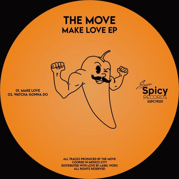 The Move – Make Love EP [Super Spicy Records]