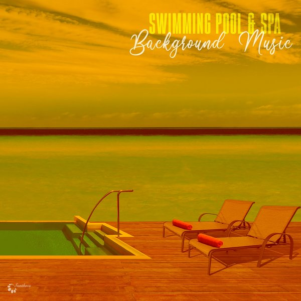 Various Artists Swimming Pool Spa Background Music On Traxsource