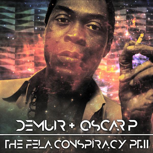 Demuir & Oscar P – The Fela Conspiracy Part 2 [Open Bar Music