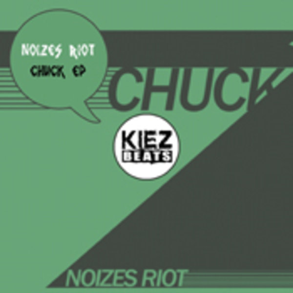 Noizes Riot - Chuck on Traxsource