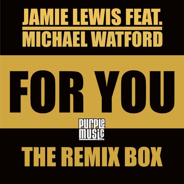 Jamie Lewis Feat. Michael Watford