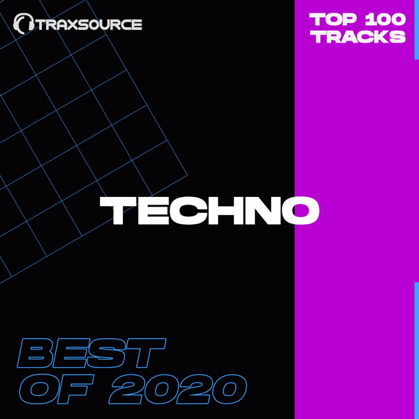 Traxsource Top 100 Techno Of 2020